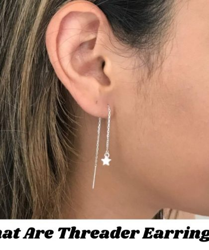 What Are Threader Earrings