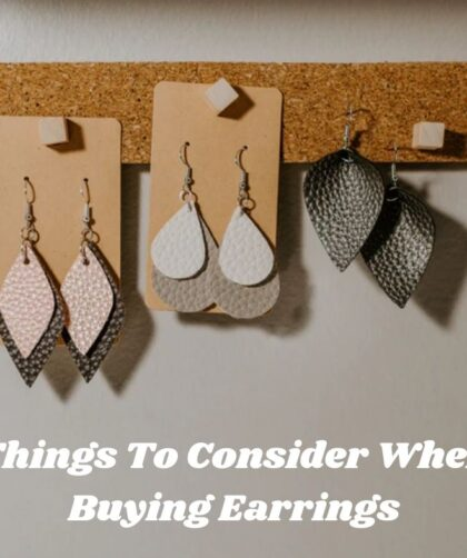 Things to consider when buying earrings